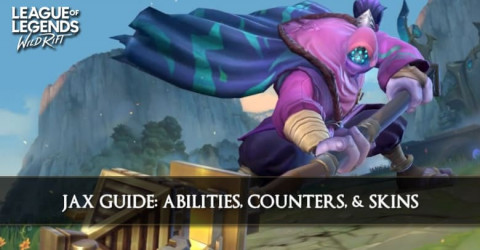 Jax Guide, Abilities, Counters, & Skins