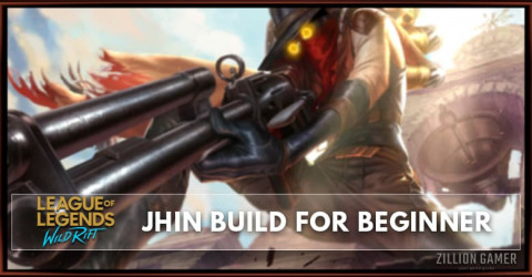 Jhin Wild Rift Build Guide for Beginner