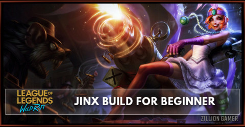Jinx Wild Rift Build Guide for Beginner