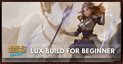 Lux Wild Rift Build Guide for Beginner