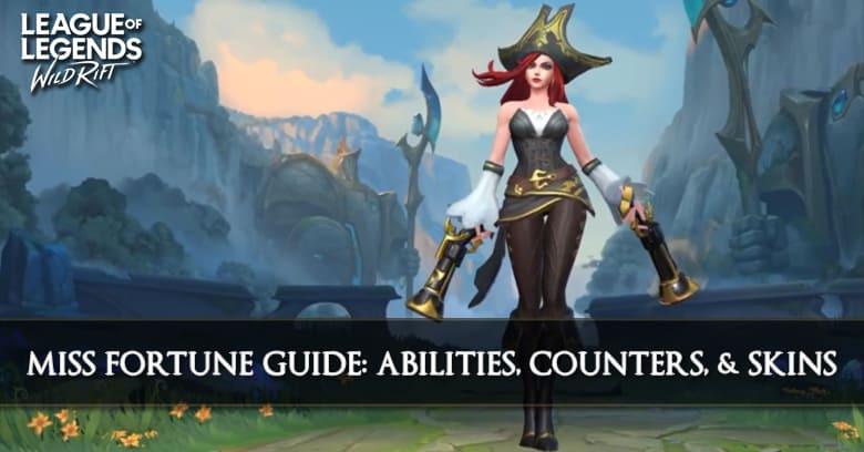 Miss Fortune Guide League Of Legends Wild Rift Zilliongamer