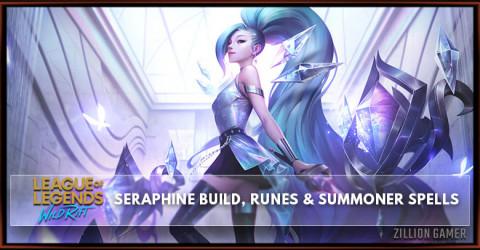 Seraphine Build Guide Season 1, Runes, & Skill Order