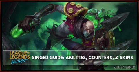 Singed Guide, Abilities, Counters, & Skins