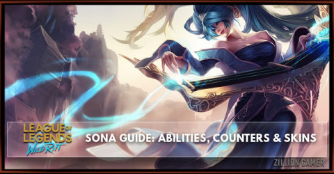 Sona Guide, Abilities, Counters, & Skins