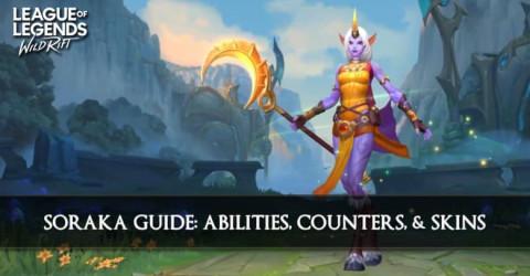 Soraka Guide, Abilities, Counters, & Skins