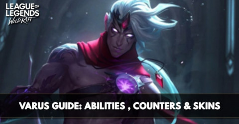 Varus Guide, Abilities, Counters, & Skins