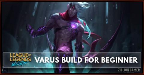Varus Wild Rift Build Guide for Beginner