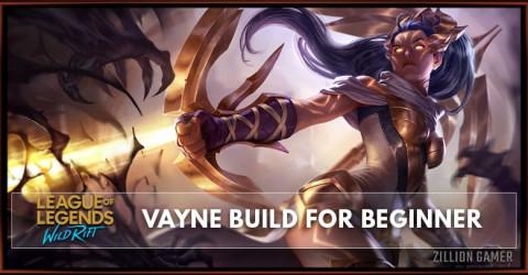 Vayne Wild Rift Build Guide for Beginner