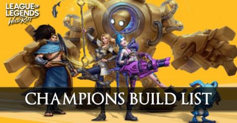 Wild Rift Champion Build List