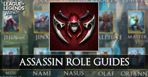 Assassin Role Guides in Wild Rift