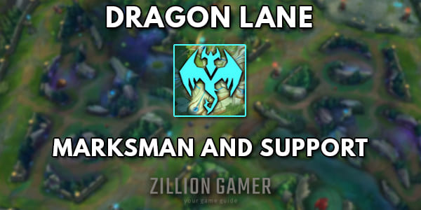 League of Legends Wild Rift Dragon Lane Guide - zilliongamer