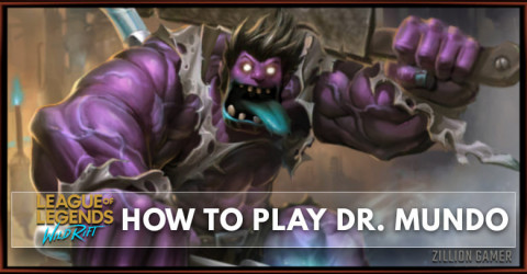 How To Play Dr. Mundo In Wild Rift | Runes, Build, & Abilities