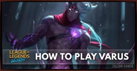 How To Play Varus in Wild Rift | Runes, Build, & Abilities