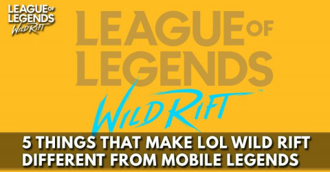 5 Things That Make LoL Wild Rift Different From Mobile Legends
