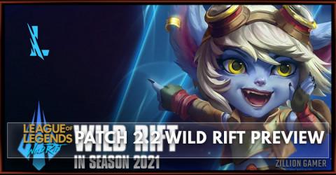 Patch 2.2 Preview League of Legends Wild Rift