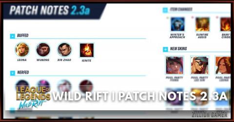 Wild Rift   Patch Notes 2.3a