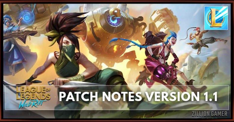 League of Legends Wild Rift Patch Notes 1.1