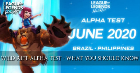 Wild Rift Alpha Test - What You Should Know