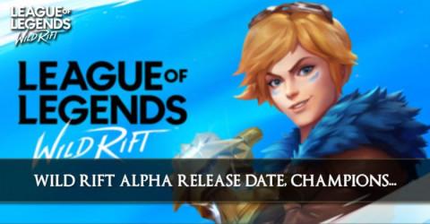Wild Rift Alpha Release Date, Champions, Runes, & More