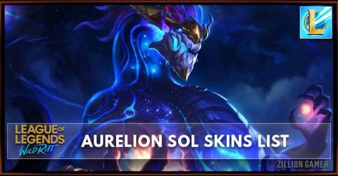 Aurelion Sol Skins List in Wild Rift