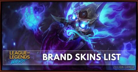 Brand Skins List in Wild Rift