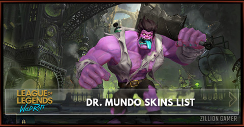Dr. Mundo Skins List in Wild Rift