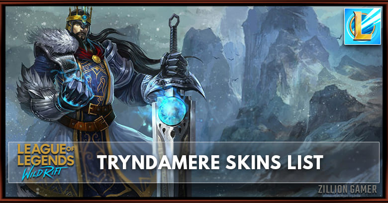 Tryndamere Skins