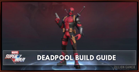 Marvel Super War Deadpool Build Guide