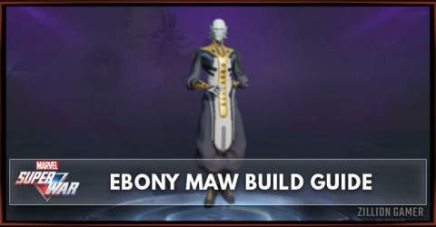 Marvel Super War Ebony Maw Build Guide