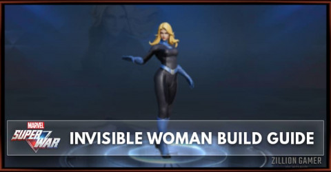Marvel Super War Invisible Woman Build Guide