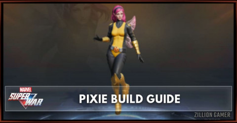 Marvel Super War Pixie Build Guide