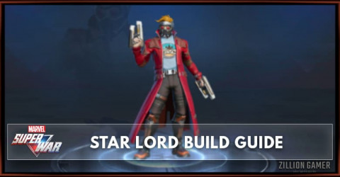 Marvel Super War Star-Lord Build Guide