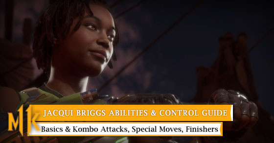 Get to know all Jacqui Briggs Control from basic to special moves