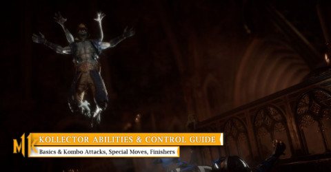 Kollector Character Abilities & Control Guide