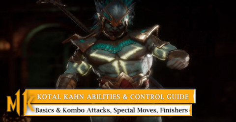 Kotal Kahn Character Abilities & Control Guide
