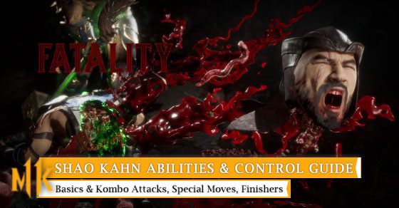 Get to know all of Shao Kahn control from basic to special move.