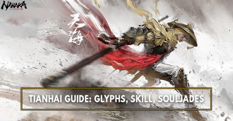 The Best Tianhai Build: Glyph, Skills, Ultimate, and Best SoulJades - Naraka: Bladepoint