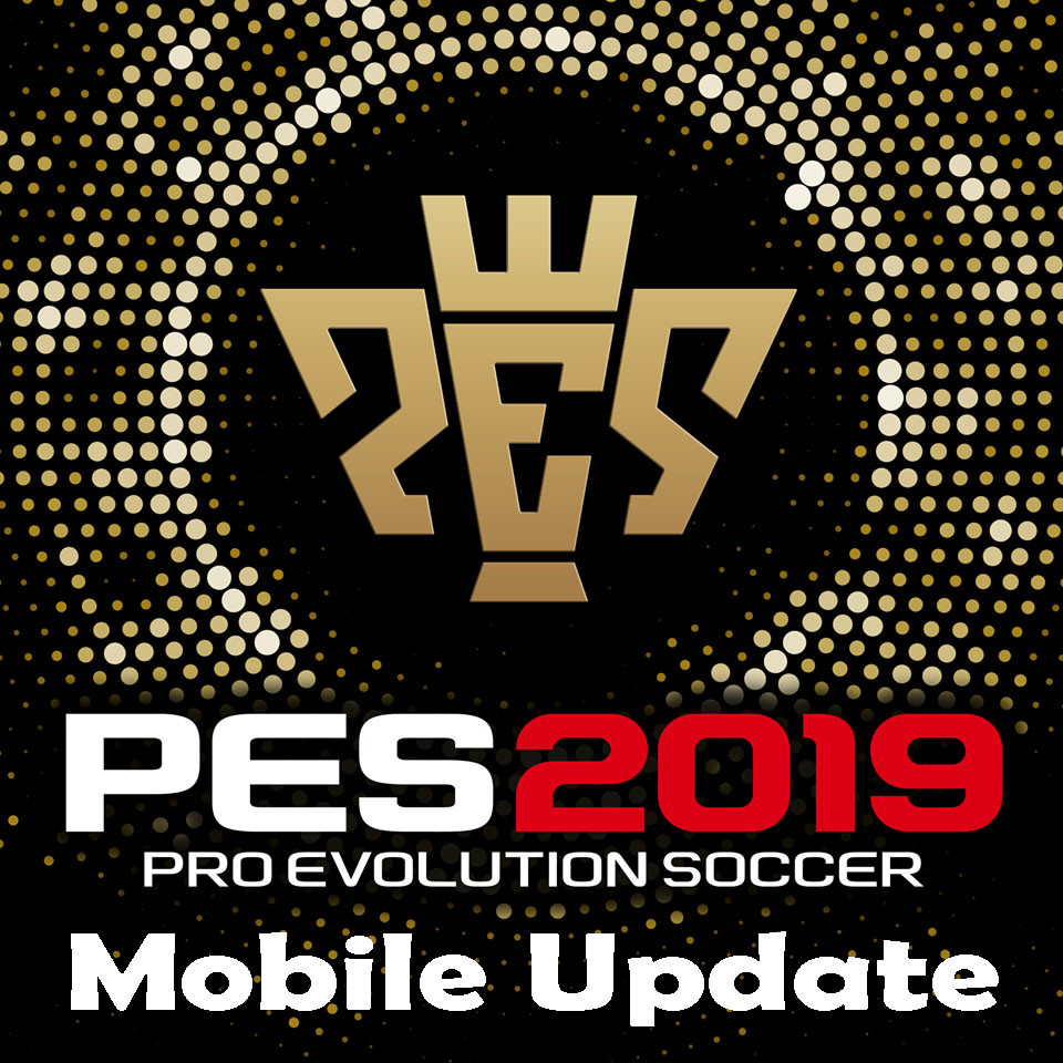PES 2019 mobile update | zilliongamer