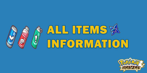 All Items Information Pokemon Masters.