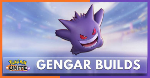 Gengar Builds, Moves, & Items