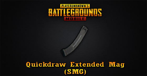 Quickdraw Extended Mag (SMG) | PUBG MOBILE - zilliongamer