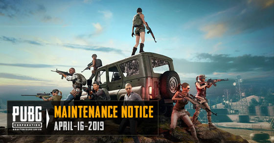 PUBG Mobile Maintenance Notice April 16-4-2019