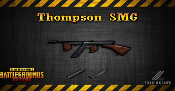 Thompson SMG | PUBG MOBILE - zilliongamer
