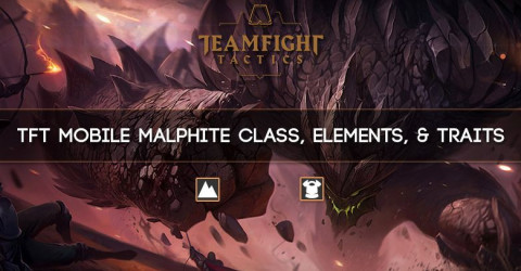TFT Mobile Malphite Class, Elements, & Traits