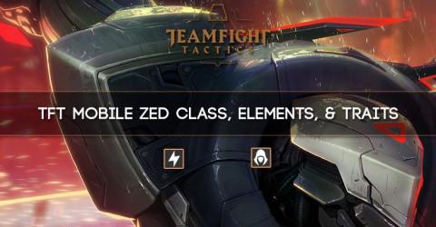 TFT Mobile Zed Class, Elements, Traits