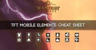 TFT Mobile Elemetns Synergies Cheat Sheet - zilliongamer