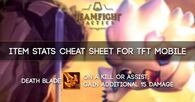 TFT Mobile Item Stats Cheat Sheet - zilliongamer