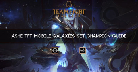 Ashe TFT Mobile Galaxies Set Champion Guide