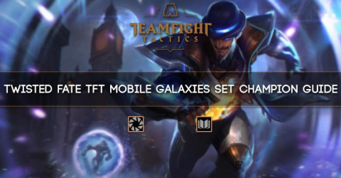 Twisted Fate TFT Mobile Galaxies Set Champion Guide