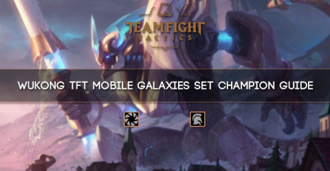Wukong TFT Mobile Galaxies Set Champion Guide